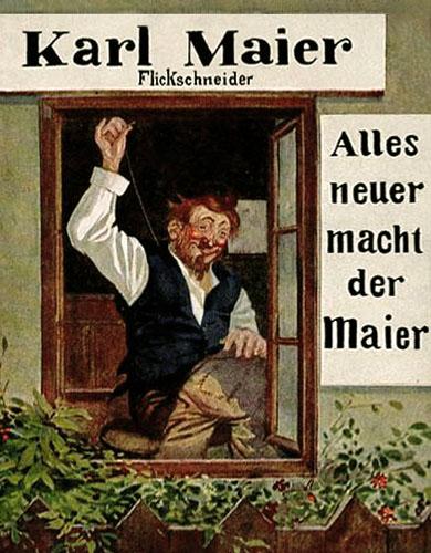 Farblitho: Maier näht am offenen Fenster, daneben steht 'Alles neuer macht der Maier'